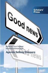 Agenda Setting Diaspora