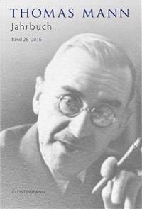 Thomas Mann Jahrbuch: 2015