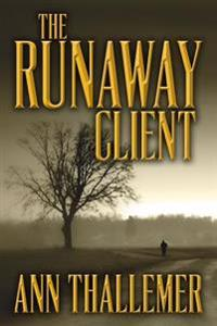 The Runaway Client