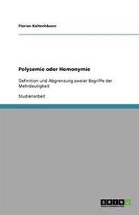 Polysemie Oder Homonymie