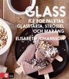 Glass : hemgjord glass, ice pop, paletas, glasstårta, strössel och maräng