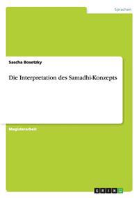 Die Interpretation Des Samadhi-Konzepts