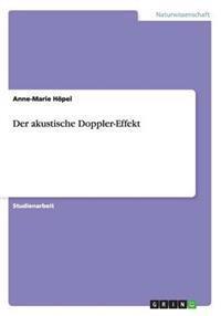 Der Akustische Doppler-Effekt