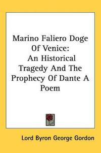 Marino Faliero Doge of Venice