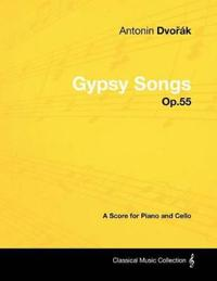 Anton N DVO K - Gypsy Songs - Op.55 - A Score for Piano and Cello