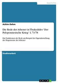 """Die Rede Der Athener in Thukydides """"Der Peloponnesische Krieg"""" I, 73-78"""