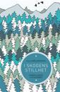 Lilla målarboken : I skogens stillhet - Mindfulness i fickformat