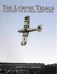 The Lympne Trials - Searching for an Ideal Light Plane