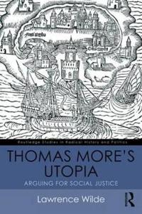 Thomas More's Utopia: Arguing for Social Justice