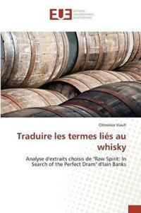 Traduire Les Termes Lies Au Whisky