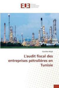 Laudit Fiscal Des Entreprises Petrolieres En Tunisie