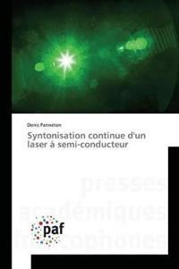 Syntonisation Continue Dun Laser � Semi-Conducteur