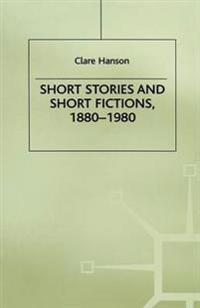 Short Stories and Short Fictions, 1880–1980