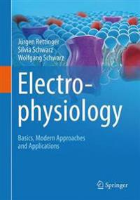 Foundations of Electrophysiology