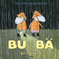 Bu och Bä blir blöta