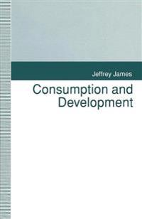 Consumption and Development