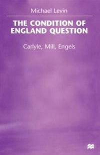 The Condition of England Question