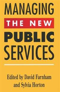 Managing the New Public Services