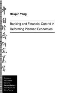 Banking and Financial Control in Reforming Planned Economies