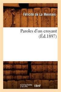 Paroles D'Un Croyant (Ed.1897)