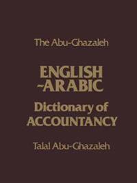 The Abu-ghazaleh English-arabic Dictionary of Accountancy