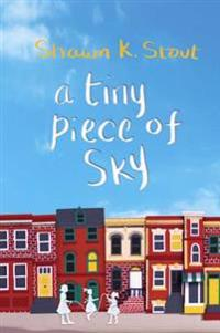 Tiny Piece of Sky