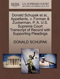 Donald Schupak Et Al., Appellants, V. Forman & Zuckerman, P. A. U.S. Supreme Court Transcript of Record with Supporting Pleadings