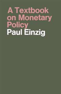 A Textbook on Monetary Policy