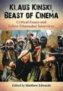 Klaus Kinski, Beast of Cinema