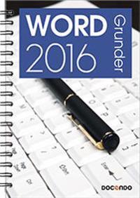 Word 2016 Grunder