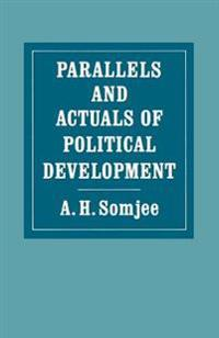 Parallels and Actuals of Political Development