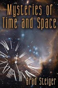 Mysteries of Time and Space