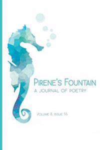 Pirene's Fountain Volume 8, Issue 16