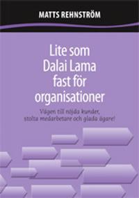 Lite som Dalai Lama fast för organisationer