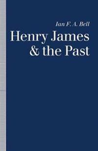 Henry James and the Past