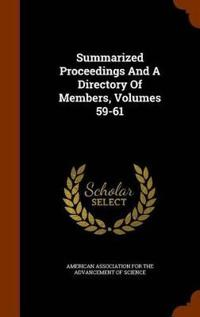 Summarized Proceedings and a Directory of Members, Volumes 59-61