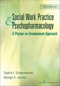 Social Work Practice and Psychopharmacology