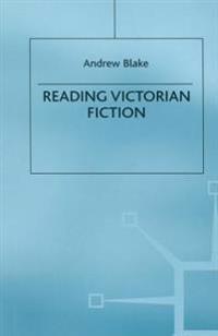 Reading Victorian Fiction