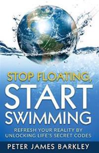 Stop Floating , Start Swimming