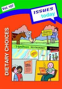 Dietary Choices Issues Today Series