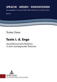 Texte I. D. Enge: Sprachoekonomische Reduktion in Stark Raumbegrenzten Textsorten