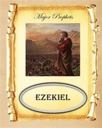 Major Prophets: Book of Ezekiel