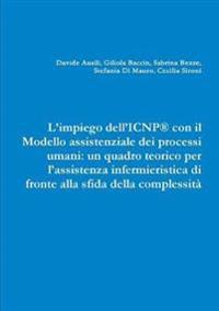 L'Impiego Dell'icnp(r) Con Il Modello Assistenziale Dei Processi Umani