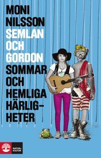 Semlan och Gordon : sommar och hemliga härligheter