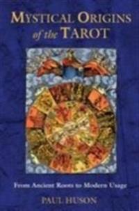Mystical Origins of the Tarot