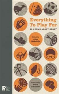 Everything to play for - 99 poems about sport