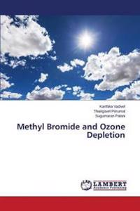 Methyl Bromide and Ozone Depletion