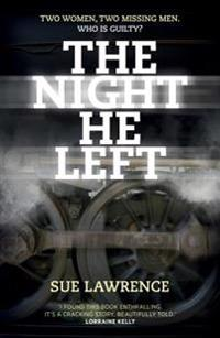 The Night He Left