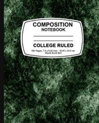 Composition Notebook: Green Marble, College Ruled, Lined Composition Notebook, 7.5 X 9.25, 160 Pages for for School / Teacher / Office / Stu