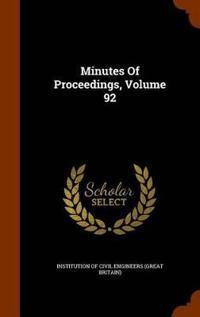Minutes of Proceedings, Volume 92